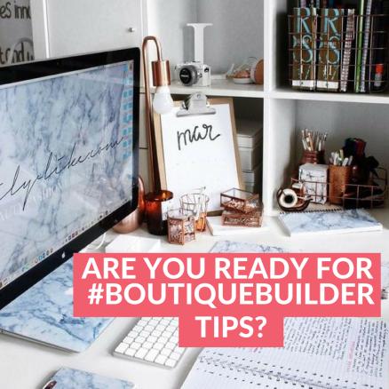 #BoutiqueBuilderTips.png
